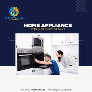 home appliance repair service ottawa